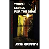 Torch Songs for the Dead (The Jason Chance Novels Book 3)