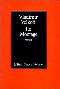 Le montage par Volkoff