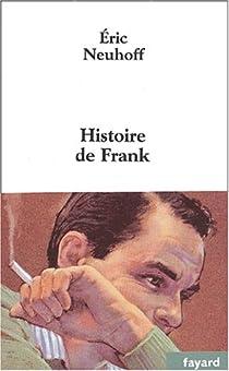 Histoire de Frank par Neuhoff