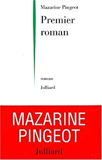 Premier roman, Pingeot, Mazarine