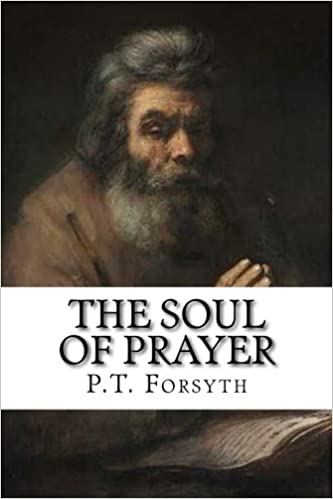 The Soul of Prayer