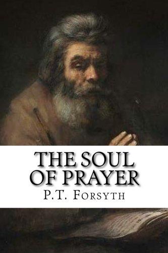Read Online The Soul of Prayer PDF