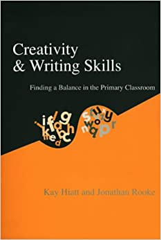 Book Creativity and Writing Skills: Finding a Balance in the Primary Classroom