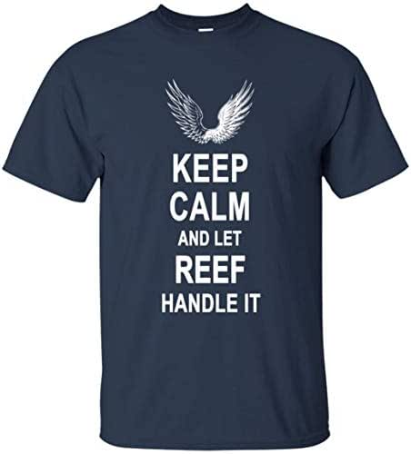Keep Calm and Let Reef Handle It T Shirt Happy Birthday Gifts Men Women