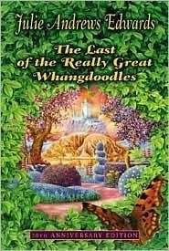 The Last of the Really Great Whangdoodles by Edwards, Julie (2007) Paperback
