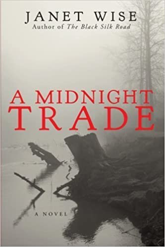 A Midnight Trade by Janet Wise (2013-04-25)