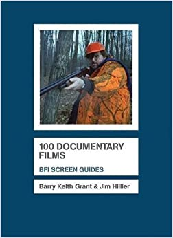 100 Documentary Films (Screen Guides) by Jim Hillier (2009-05-26)