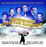 : Somewhere over the Rainbow: The Golden Age of Hollywood Musicals