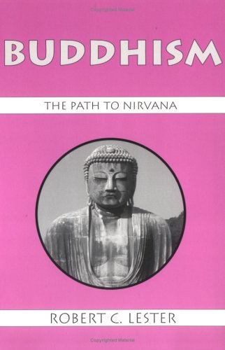 Buddhism: The Path to Nirvana (Religious Traditions of...