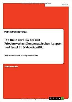 Die Rolle der USA bei den Friedensverhandlungen zwischen Ägypten und Israel im Nahostkonflikt
