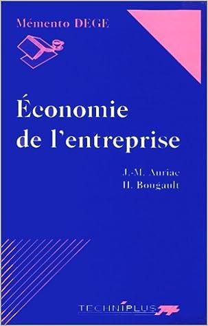 Livres gratuits ECONOMIE DE L'ENTREPRISE. 3ème édition pdf