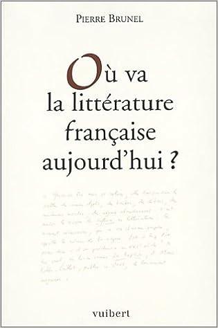 Où va la littérature française aujourd'hui ? pdf, epub