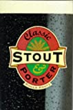 Classic Stout & Porter (Classic drinks series)