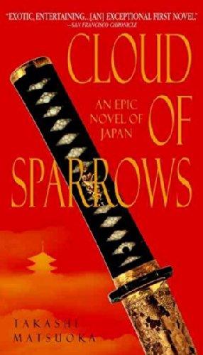 Download Cloud of Sparrows: An Epic Novel of Japan pdf