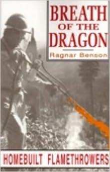 Breath of the Dragon: Homebuilt Flamethrowers