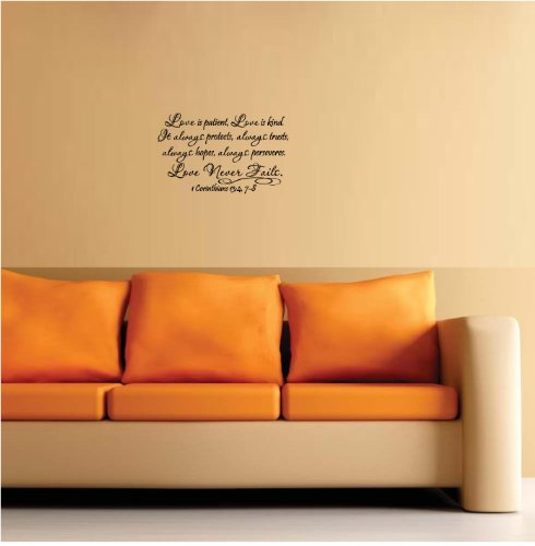 #2 Love is patient, love is kind. It always protects, always trusts, always hopes, always peseveres. Love never fails 1 Corinthians 13:4, 7-8 religious wall quotes sayings vinyl decal art