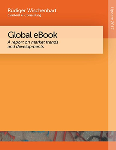 Global eBook 2017: A report on market trends and developments (English Edition)