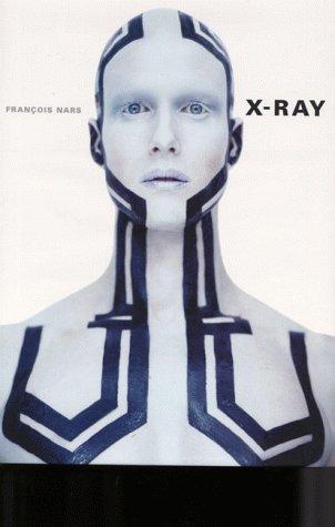 X Ray Photographs By Francois Nars Amazon Co Uk Francois Nars