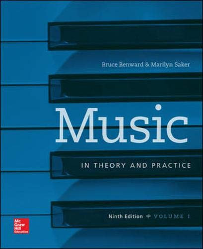 Music in Theory and Practice Volume 1 by McGraw-Hill Education