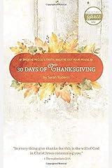 30 Days of Thanksgiving - KJV: A Daily Praise and Prayer Devotional Paperback