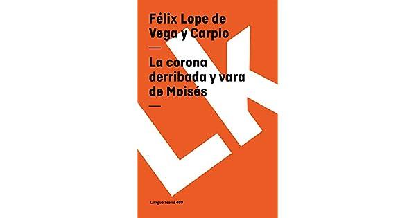 Amazon.com: La corona derribada y vara de Moisés (Teatro ...