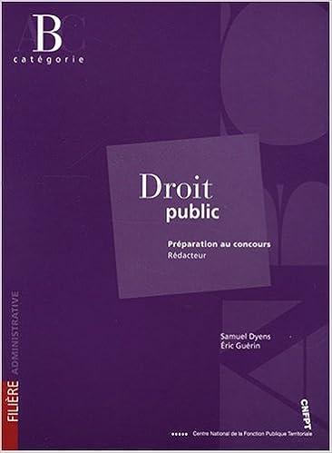 Meilleures ventes ebook download Droit public : Préparation au concours rédacteur catégorie B in French PDF by Samuel Dyens