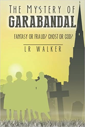 Amazon Fr The Mystery Of Garabandal Fantasy Or Fraud