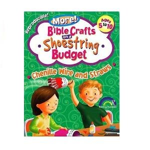 Download More! Bible Crafts on a Shoestring Budget - Chenille Wire and Straws (Ages 5 to 10) ebook