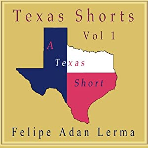 Texas Shorts, Vol. 1 Audiobook