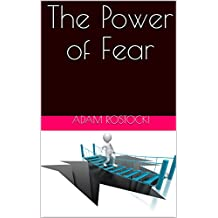 The Power of Fear (English Edition)