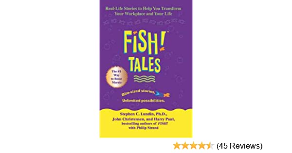 Amazon fish tales real life stories to help you transform amazon fish tales real life stories to help you transform your workplace and your life ebook stephen c lundin john christensen harry paul kindle fandeluxe Images
