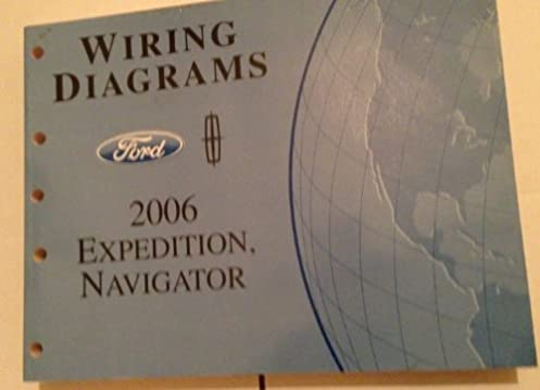 2006 ford expedition lincoln navigator wiring diagram manual rh amazon com