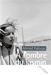 À l'ombre du jasmin par Kalouaz