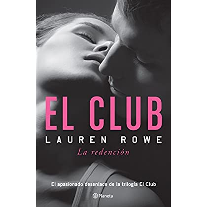 El Club. El Club 3. La redención (Spanish Edition)