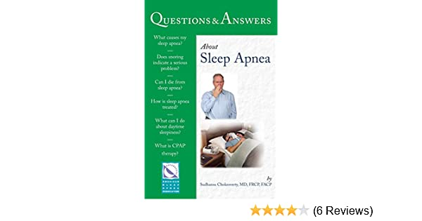 Questions & Answers About Sleep Apnea (100 Questions
