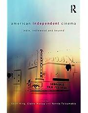 American Independent Cinema: indie, indiewood and beyond