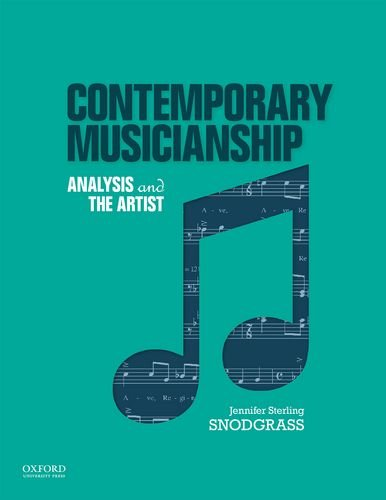 Contemporary Musicianship: Analysis and the Artist
