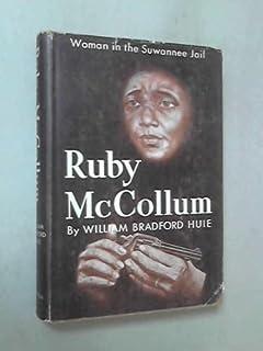 Ruby Mccollum Woman in the Suwannee Jail: William Bradfo