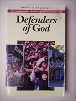 Book Defenders of God: The fundamentalist revolt against the modern age