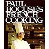 Paul Bocuse's French Cooking, Paul Bocuse, 0394755456