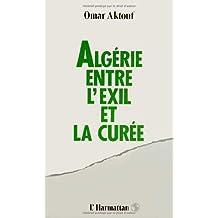 Algérie entre l'exil et la curée