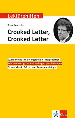 Klett Lektürehilfen Tom Franklin, Crooked Letter, Crooked Letter: Interpretationshilfe für Oberstufe und Abitur
