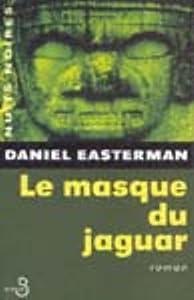 """Afficher """"Le masque du jaguar"""""""
