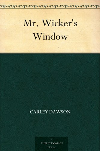 (Mr. Wicker's Window)