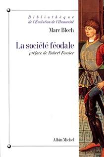 La société féodale par Bloch