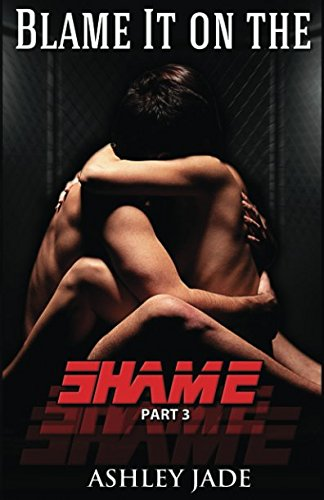 Download Blame It on the Shame (part 3) (Volume 3) ebook