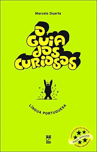 Guia dos Curiosos: Língua Portuguesa, O - Duarte, Marcelo