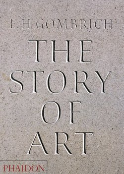 E. H. Gombrich: The Story of Art - 16th Edition (Paperback - Revised Ed.); 1995 Edition