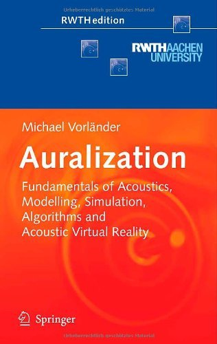 Auralization: Fundamentals of Acoustics, Modelling, Simulation, Algorithms and Acoustic Virtual Reality - Virtual Modelling