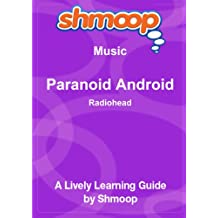 Paranoid Android: Shmoop Music Guide
